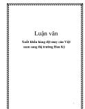 Luận văn: Xuất khẩu hàng dệt may của Việt nam sang thị trường Hoa Kỳ