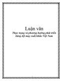 Luận văn tốt nghiệp: Thực trạng và phương hướng phát triển hàng dệt may xuất khẩu Việt Nam