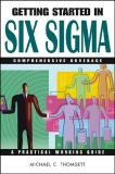 Getting Started in Six Sigma