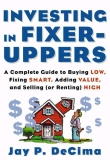 Investing in Fixer Uppers - Experience business investment