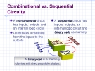 Combinational vs. Sequential Circuits