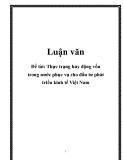 Luận văn: Thực trạng huy động vốn trong nước phục vụ cho đầu tư phát triển kinh tế Việt Nam
