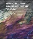 MUNICIPAL AND INDUSTRIAL WASTE DISPOSAL