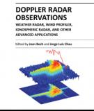 DOPPLER RADAR OBSERVATIONS – WEATHER RADAR, WIND PROFILER, IONOSPHERIC RADAR, AND OTHER ADVANCED APPLICATIONS