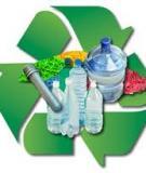 Những tiến bộ mới trong xử lý phế thải chất dẻo trên thế giới
