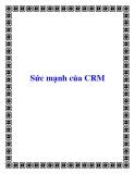 Sức mạnh của CRM