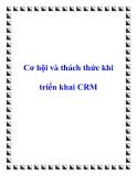 Cơ hội và thách thức khi triển khai CRM