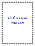 Yếu tố con người trong CRM.
