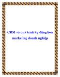 CRM và quá trình tự động hoá marketing doanh nghiệp