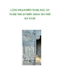 LĂNG PHẠM ĐÔN NGHỊ, DẤU ẤN NGHỆ THUẬT ĐIÊU KHẮC ĐÁ THẾ KỶ XVIII