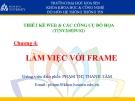 chương 4: làm việc với frame-tk web & đồ họa
