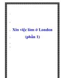 Xin việc làm ở London (phần 1)