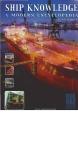 Ship Knowledge: A Modern Encyclopedia (Klaas van Dokkum) - Part 1