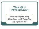 Bài giảng Mạng máy tính: Tầng vật lý