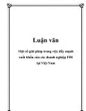 Luận văn: Một số giải pháp trong việc đầy mạnh xuất khẩu của các doanh nghiệp FDI tại Việt Nam