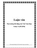 Luận văn:Thị trường bất động sản Việt Nam thực trạng và giải pháp