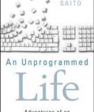 An Unprogrammed Life
