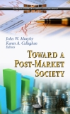 TOWARD A POST-MARKET SOCIETY