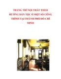 TRANG TRÍ NỘI THẤT THEO HƯỚNG DÂN TỘC Ở MỘT SỐ CÔNG TRÌNH TẠI THÀNH PHỐ HỒ CHÍ MINH