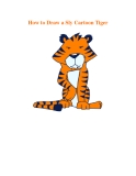 How to Draw a Sly Cartoon Tiger