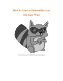 How to Draw a Cartoon Raccoon (the Easy Way).