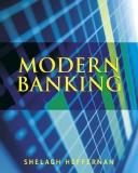 Modern Banking Shelagh Heffernan Professor of Banking and Finance, Cass Business School, City