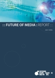 FUTURE OF MEDIA JULY 2006
