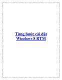 Từng bước cài đặt Windows 8 RTM.