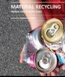 MATERIAL RECYCLING – TRENDS AND PERSPECTIVES