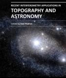 RECENT INTERFEROMETRY APPLICATIONS IN TOPOGRAPHY AND ASTRONOMY