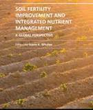 SOIL FERTILITY IMPROVEMENT AND INTEGRATED NUTRIENT MANAGEMENT – A GLOBAL PERSPECTIVE
