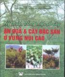 Ebook Kỹ thuật trồng một số cây ăn quả và cây đặc sản ở vùng núi cao - NXB Nông Nghiệp