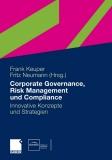 Corporate Governance, Risk Management und Compliance