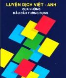 Luyện dịch ngôn ngữ Việt - Anh qua những mẫu câu thông dụng