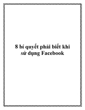 8 bí quyết phải biết khi sử dụng Facebook