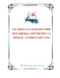 TÁC ĐỘNG CỦA ENSO ĐẾN THỜI TIẾT, KHÍ HẬU, MÔI TRƯỜNG VÀ KINH TẾ - XÃ HỘI Ở VIỆT NAM