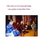 Thể cách ca trù trong ghi nhận của nguồn tư liệu Hán Nôm