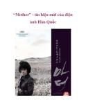 """""""Mother"""" - tín hiệu mới của điện ảnh Hàn Quốc"""
