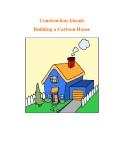 Construction Ahead: Building a Cartoon House