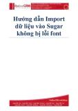 Hướng dẫn Import dữ liệu vào SugarCRM không bị lỗi font