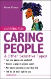 Careers for Caring People Other Sensitive Types