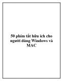 50 phím tắt hữu ích cho người dùng Windows và MAC.