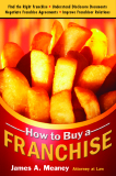 How to buy a franchise by james a meaney