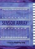 SENSOR ARRAYEdited by Wuqiang Yang.SENSOR ARRAYEdited by Wuqiang Yang.Sensor Array Edited by