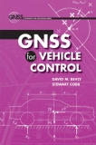 GNSS for Vehicle Control