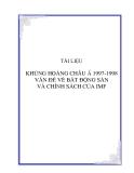 ĐỀ TÀI: KHỦNG HOẢNG CHÂU Á 1997-1998 VẤN ĐỀ VỀ BẤT ĐỘNG SẢN VÀ CHÍNH SÁCH CỦA IMF