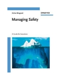 Managing Safety - Kishor Bhagwati
