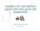 Bài giảng Nghiên cứu thị trường dành cho nhà quản trị maketing - GV. Phan Lê Dũng