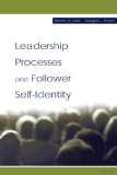 Leadership Processes and Follower Self-Identity - leadership experience