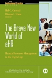 The brave new world of ehr human resources in the digital age